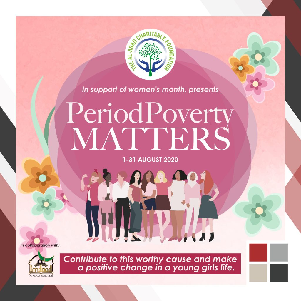 The Al-Asad Charitable Foundation - Period Poverty Matters 2020